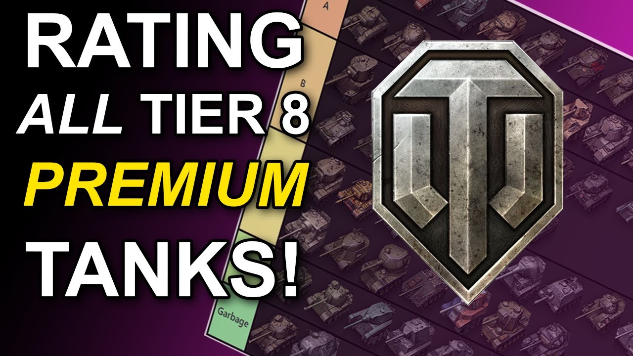 Rating All Tier 8 Premiums World Of Tanks Youtube