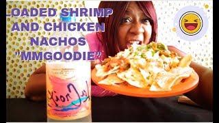 LOADED SHRIMP AND CHICKEN NACHOS MUKBANG 먹방 EATING SHOW + AFFIRMATIONS????