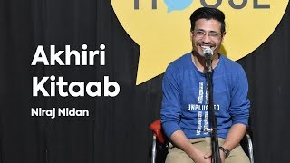 Aakhiri Kitaab by Niraj Nidan | The Social House Poetry | Whatashort