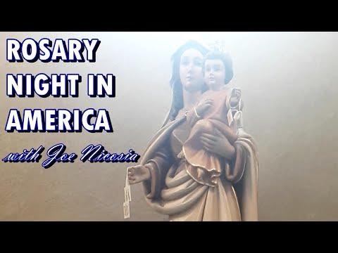 ROSARY NIGHT IN AMERICA with Joe Nicosia - Sun, July 21, 2019