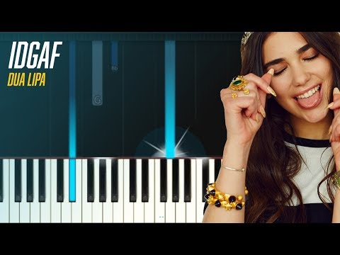 "Dua Lipa - ""IDGAF"" Piano Tutorial - Chords - How To Play - Cover"