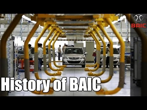 History of BAIC - One Of The Biggest Auto Industry In China