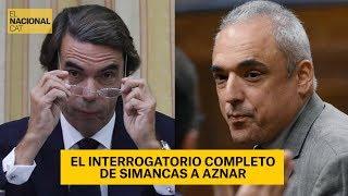 El interrogatorio completo de Simancas a Aznar