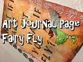 Art Journal page - Fairy Fly.