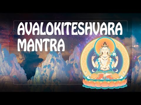 Great Compassion mantra - Goddess of Mercy saves from all disasters – Avalokiteshvara ॐ 2018 PM