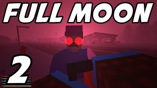 "UNTURNED - E02 ""Full Moon Horde!"" (YUKON Playthrough 1080p)"