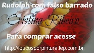 Aula de pintura – Projeto Rudolph com falso barrado – Cristina Ribeiro