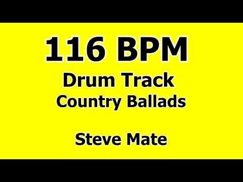 116 BPM Drum Track Country Ballads  Steve Mate