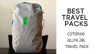 Best Travel Packs: Cotopaxi Allpa 28L Review