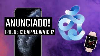 Evento da Apple CONFIRMADO! iPhone 12 e Watch 6 EM SETEMBRO?