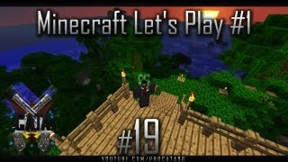 Minecraft : Let's Play #1 Part 19