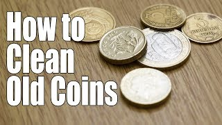 How to CLEAN OLD COINS. FAST and EASY