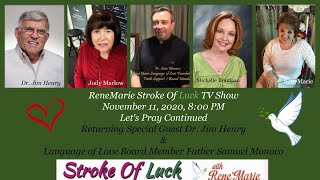Let's Pray- Continued - ReneMarie Stroke Of Luck TV Show November 11, 2020, 8:00 pm