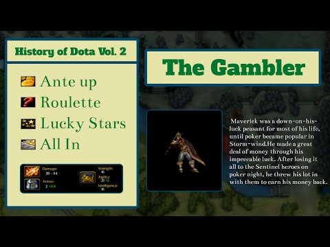 The History of Dota Vol. 2 - The Gambler