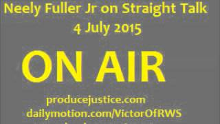 [90mins]Neely Fuller- Confederate Flag, Black Christian forgiveness, Gay Marriage | 4 July 2015