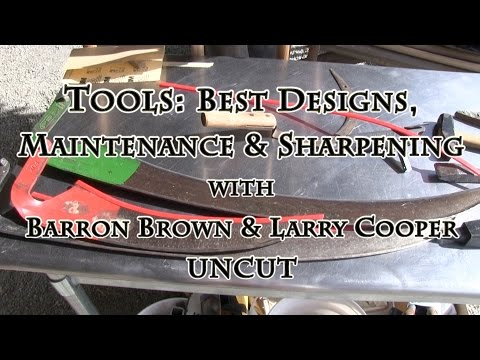 Tools: Best Designs, Maintenance & Sharpening UNCUT