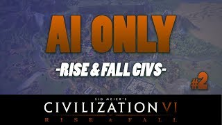 Video AI ONLY - Civilization 6 RISE AND FALL CIVS // Episode #2 [Loyalty] download MP3, 3GP, MP4, WEBM, AVI, FLV Maret 2018