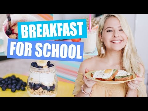 Breakfast Ideas for School
