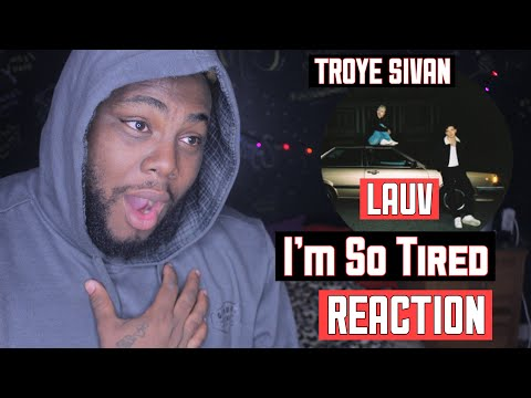 lauv-&-troye-sivan---i'm-so-tired...-[official-audio]-|-reaction