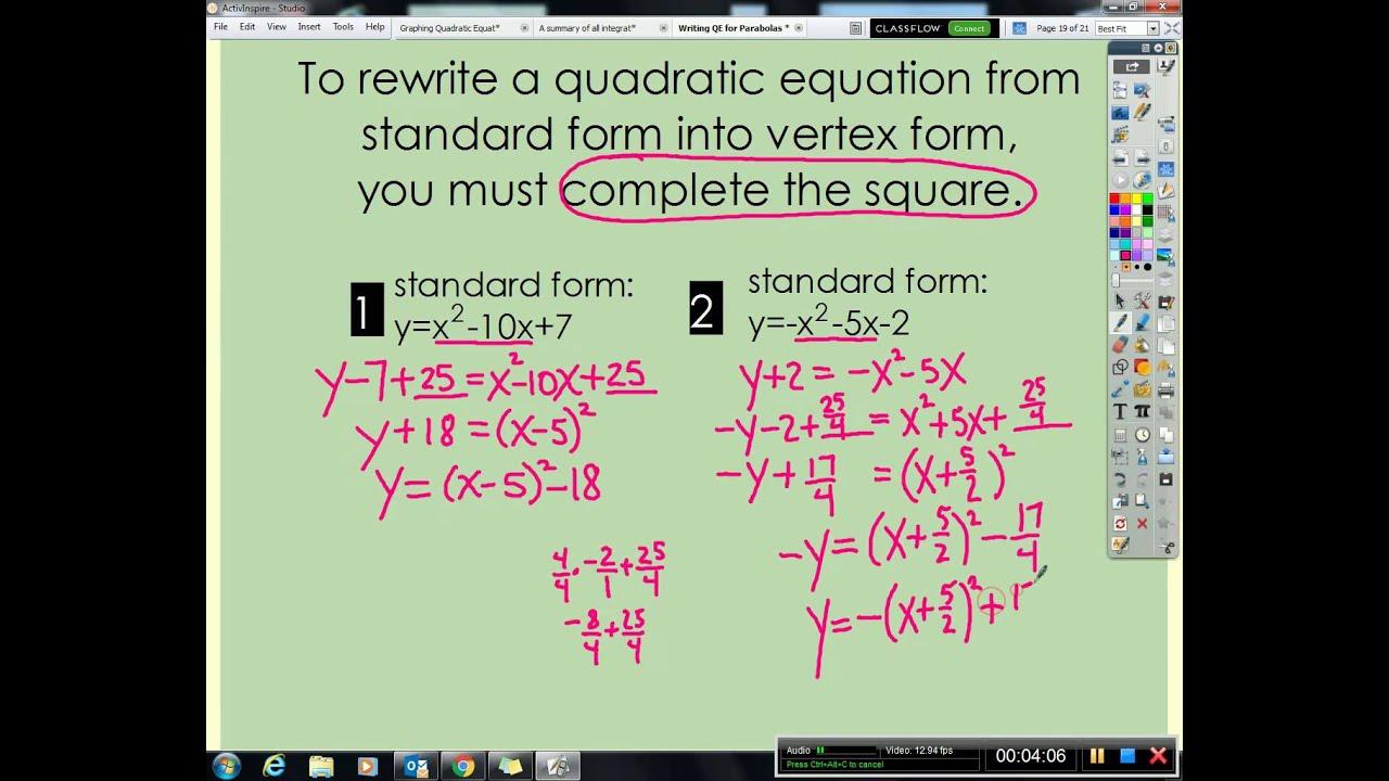 Algebra 2a Change Quadratic Equations From Standard Into Vertex Form