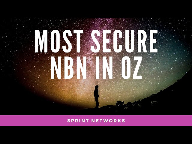 The Most Secure NBN in Australia