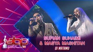 Gambar cover Sufian Suhaimi & Masya Mashitah - Di matamu | #ABPBH31