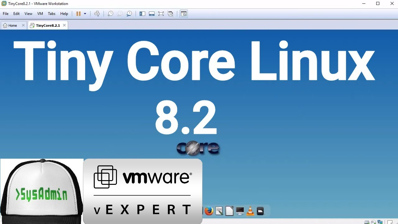 How to Install Tiny Core Linux 8 2 + Apps + VMware Tools + Review on VMware  Workstation [2018]