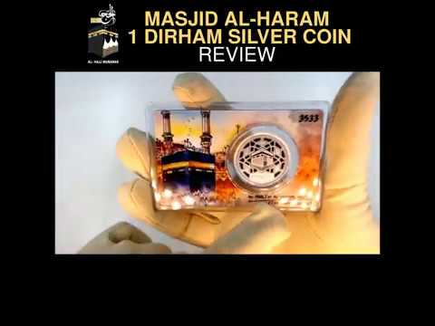 MASJID AL-HARAM 1 DIRHAM SILVER COIN 2017 BY NUBEX REVIEW