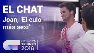 Joan, el culo más sexi de OT 2018   El Chat   Programa 4   OT 2018