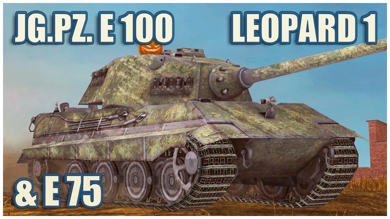 Download Jagdpanzer E 100, E 75 & Leopard 1 • WoT Blitz Gameplay