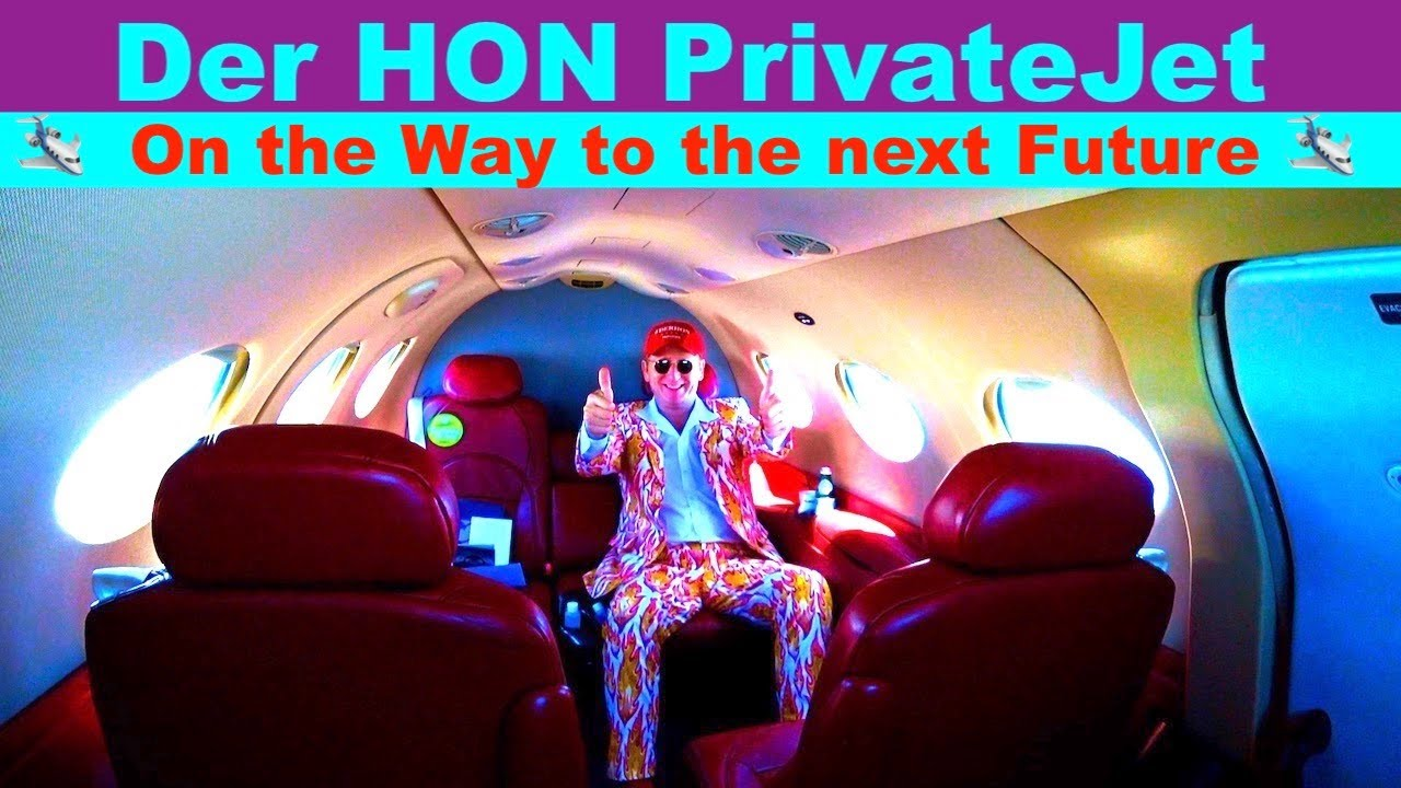 My Private Jet Tour 🛩  On the Way to the next Future 🛩  Der HON PrivateJet