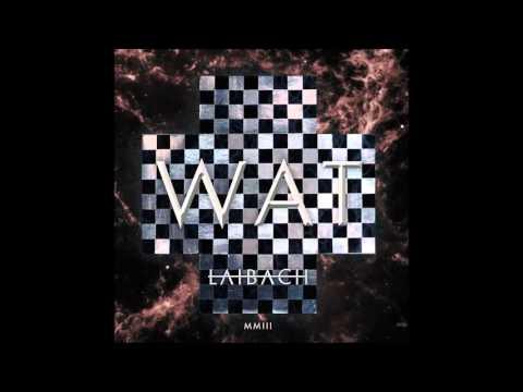 Laibach Das Spiel Ist Aus Album Version Youtube
