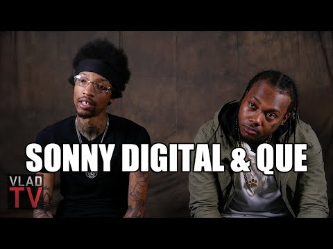 Sonny Digital on Working with Que: I Can Tell Him a Song is Wack & He's Cool