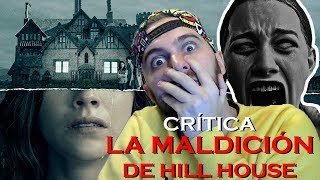 Crítica/Review: LA MALDICIÓN DE HILL HOUSE (2018) | OTRA GRAN SERIE DE #NETFLIX | FANTASMAS OCULTOS