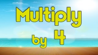 Multiply by 4 | Learn Multiplication | Multiply By Music | Jack Hartmann