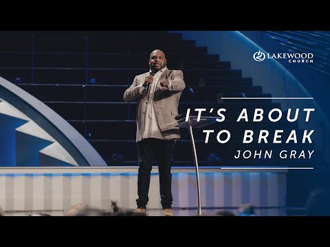 John Gray - It's About To Break (2019)
