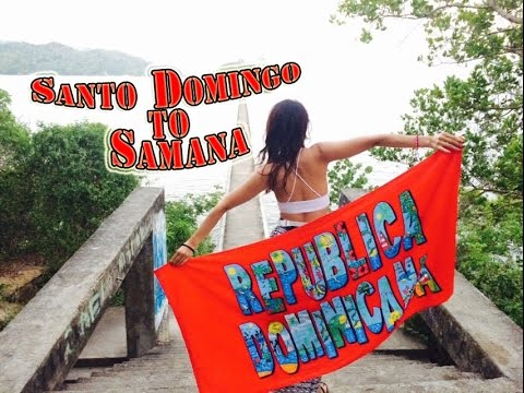 Santo Domingo to Samana - Summer trip