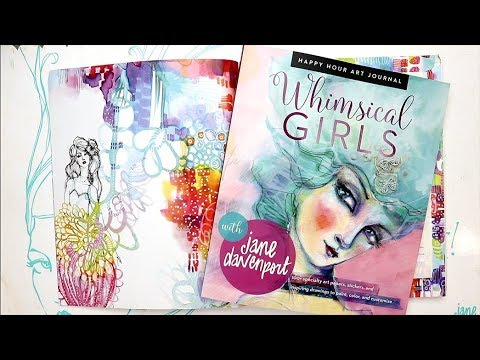 Whimsical Girls Art Journal with Jane Davenport