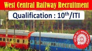 West Central Railway Recruitment 2019 - January Jobs - Railway Jobs - Apply Now !