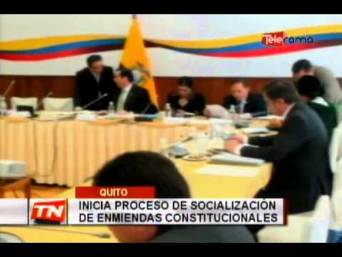 Inicia proceso de socialización de enmiendas constitucionales