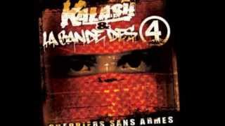 La Bande des 4 & Kalash - Guerriers sans armes