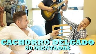 """""""EL CACHORRO"""" DELGADO - 50 MENTADAS (Versión Pepe's Office)"""