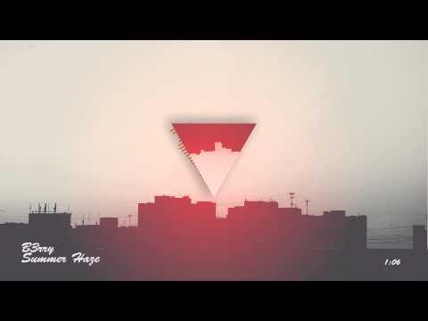 Summer Haze - B3rry (Original Mix)