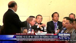 Suab Hmong News:  Hmong 18 Clan Council of Wisconsin Meeting for the case of Panhia Vue
