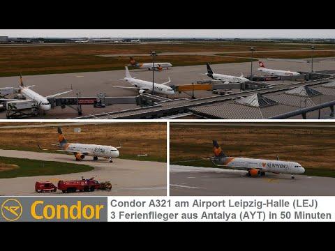 CONDOR 4 x A321 l 3 Ferienflieger aus Antalya (AYT) in Leipzig (LEJ) in 50 Min. (mit Sentido-Livery)