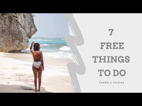 TURKS & CAICOS TRAVEL GUIDE: | 7 Free Things To Do! | Middle