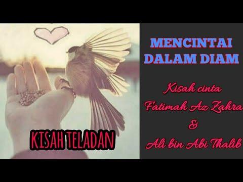 Mencintai Dalam Diam Kisah Cinta Fatimah Dan Ali Youtube