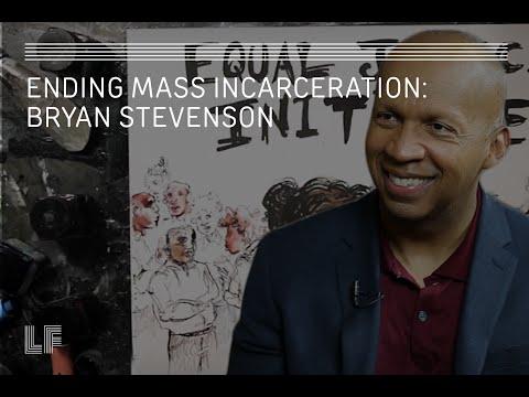 Ending Mass Incarceration: Bryan Stevenson