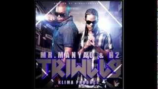 Mr Manyao Ft El H2 - Triwily  (Original Dembow 2013)