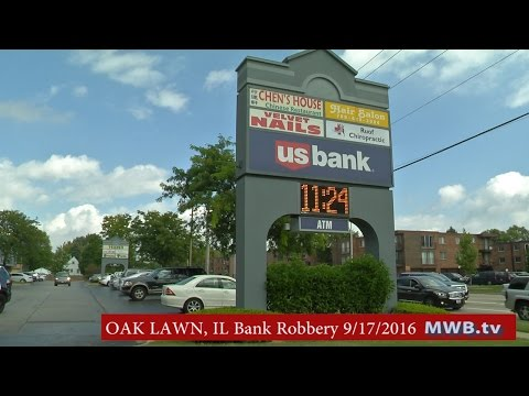 OAK LAWN, IL - Bank Robbery at U.S. Bank 10270 S. Central